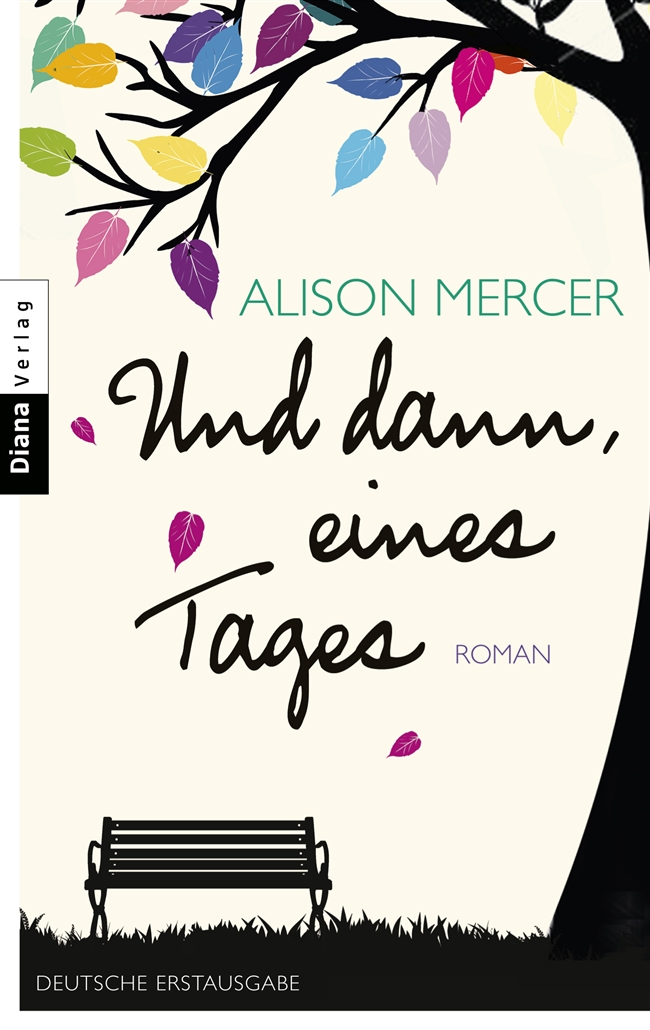 Und dann, eines Tages, the German edition of After I Left You