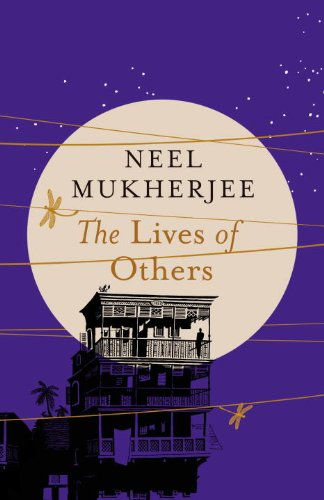 The Lives of Others, by Neel Mukherjee