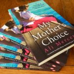 copies of My Mother's Choice by Ali Mercer